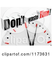 Clipart Of A 3d Clock With Dont Waste Time Text On Gray Royalty Free CGI Illustration