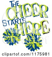 Cartoon Of Green And Blue The Cheer Starts Here Text With Pom Poms Royalty Free Vector Clipart