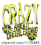Cartoon Of Green And Black Crazy About Cheerleading Text With Pom Poms Royalty Free Vector Clipart