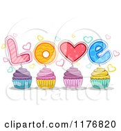 Cartoon Of Colorful Cupcakes With LOVE Garnishes Royalty Free Vector Clipart