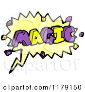 Cartoon Of A Conversation Bubble With The Word MAGIC Royalty Free Vector Illustration