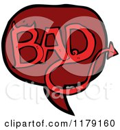 Cartoon Of A Conversation Bubble With The Word BAD Royalty Free Vector Illustration