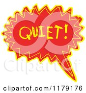 Cartoon Of A Conversation Bubble With The Word QUIET Royalty Free Vector Illustration by lineartestpilot