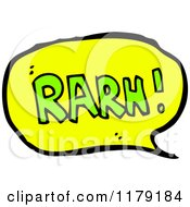Cartoon Of A Conversation Bubble With The Word RARN Royalty Free Vector Illustration by lineartestpilot