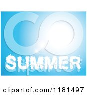 Clipart Of A SUMMER Shaped Cloud Over A Blue Sky With A Sun Burst Royalty Free Vector Illustration