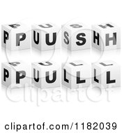 Clipart Of 3d Black And White Cubes Spelling PUSH And PULL Royalty Free Vector Illustration