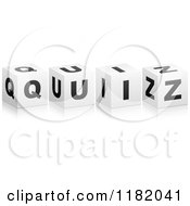 Clipart Of 3d Black And White Cubes Spelling QUIZ Royalty Free Vector Illustration