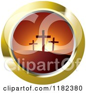 Clipart Of Three Crosses On Hills At Sunset On A Gold Icon Royalty Free Vector Illustration