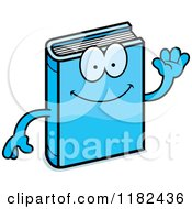 Cartoon Of A Waving Blue Book Mascot Royalty Free Vector Clipart