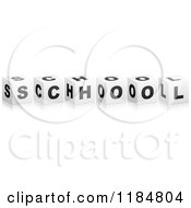 Clipart Of 3d Black And White Cubes Spelling SCHOOL Royalty Free Vector Illustration