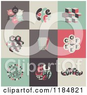 Clipart Of Retro Styled Coffee Designs Royalty Free Vector Illustration