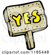 Cartoon Of A Sign Of The Word Yes Royalty Free Vector Illustration