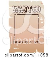 Wanted Dead Or Alive Frame With A Space For A Picture Clipart Illustration by AtStockIllustration