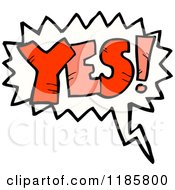 Cartoon Of The Word Yes In A Speaking Bubble Royalty Free Vector Illustration
