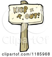Cartoon Of A Wooden Sign With The Words Keep Out Royalty Free Vector Illustration