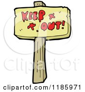 Cartoon Of A Wooden Sign With The Words Keep Out Royalty Free Vector Illustration by lineartestpilot