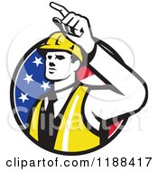 Clipart Of A Retro Engineer Construction Worker Pointing Over An American Flag Circle Royalty Free Vector Illustration