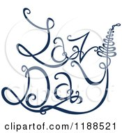 Clipart Of Written Dark Blue Lazy Day Royalty Free Vector Illustration by Cherie Reve