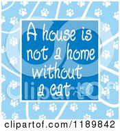 Cartoon Of A House Is Not A Home Without A Cat Text Over Blue Royalty Free Vector Clipart by Johnny Sajem