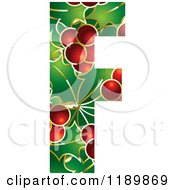 Clipart Of A Christmas Holly And Berry Capital Letter F Royalty Free Vector Illustration