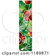 Clipart Of A Christmas Holly And Berry Capital Letter I Royalty Free Vector Illustration by Lal Perera