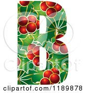 Clipart Of A Christmas Holly And Berry Capital Letter B Royalty Free Vector Illustration