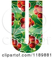 Clipart Of A Christmas Holly And Berry Capital Letter U Royalty Free Vector Illustration by Lal Perera