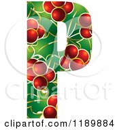 Clipart Of A Christmas Holly And Berry Capital Letter P Royalty Free Vector Illustration by Lal Perera