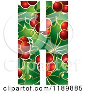 Clipart Of A Christmas Holly And Berry Capital Letter H Royalty Free Vector Illustration by Lal Perera