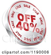 Clipart Of A Floating Round Silver And Red Forty Percent Off Icon Royalty Free Vector Illustration by Andrei Marincas