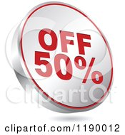 Clipart Of A Floating Round Silver And Red Fifty Percent Off Icon Royalty Free Vector Illustration by Andrei Marincas