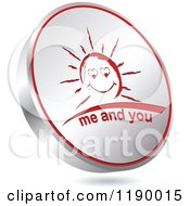 Clipart Of A Floating Round Silver And Red Me And You Sun Icon Royalty Free Vector Illustration by Andrei Marincas