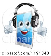 Cartoon Of A Happy Touch Screen Cell Phone Mascot Wearing Headphones And Holding Two Thumbs Up Royalty Free Vector Clipart