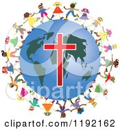 Clipart Of Diverse Christian Kids Holding Hands Around A Globe With A Cross Royalty Free Vector Illustration