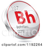 Clipart Of A 3d Floating Round Red And Silver Bohrium Chemical Element Icon Royalty Free Vector Illustration