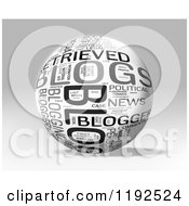 Clipart Of A 3d Grayscale BLOG Word Collage Sphere On A Shaded Background Royalty Free CGI Illustration by MacX