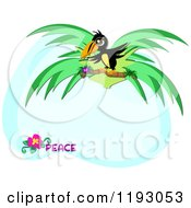 Cartoon Of A Toucan On A Palm Branch Over Blue With PEACE Text Royalty Free Vector Clipart by bpearth