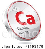 Clipart Of A 3d Floating Round Red And Silver Calcium Chemical Element Icon Royalty Free Vector Illustration
