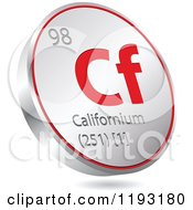 Clipart Of A 3d Floating Round Red And Silver Californium Chemical Element Icon Royalty Free Vector Illustration