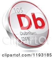 Clipart Of A 3d Floating Round Red And Silver Dubnium Chemical Element Icon Royalty Free Vector Illustration