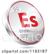 Clipart Of A 3d Floating Round Red And Silver Einsteinium Chemical Element Icon Royalty Free Vector Illustration