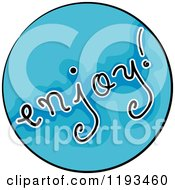 Cartoon Of A Blue Circle And Enjoy Wellness Icon Royalty Free Vector Clipart