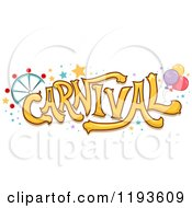Cartoon Of Yellow CARNIVAL Text Over Stars A Ferris Wheel And Balloons Royalty Free Vector Clipart
