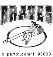 Clipart Of A Black And White Tomahawk With BRAVES Team Text Royalty Free Vector Illustration