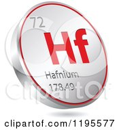 Clipart Of A 3d Floating Round Red And Silver Halfnium Chemical Element Icon Royalty Free Vector Illustration