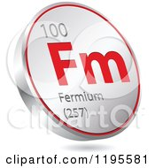 Clipart Of A 3d Floating Round Red And Silver Fermium Chemical Element Icon Royalty Free Vector Illustration