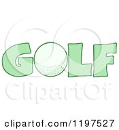 Cartoon Of A Ball In The Green Word GOLF Royalty Free Vector Clipart
