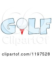 Cartoon Of A Ball On A Tee In The Blue Word GOLF Royalty Free Vector Clipart by Hit Toon