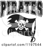 Clipart Of Black And White PIRATES Team Text Over A Flag Royalty Free Vector Illustration