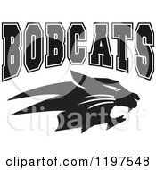Clipart Of Black And White BOBCATS Team Text Over A Cat Royalty Free Vector Illustration